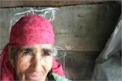 lahuli devi forced to live in a miserable condition