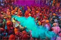 colors festival in holi increased from 6 to 10 days