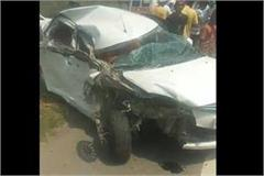 car riders goning from punjab to delhi injured in road accident