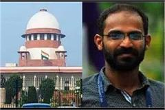 journalist siddique kappan s release case sc hearing postponed till next week