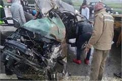3 people killed two parts of vehicle in tragic on agra lucknow