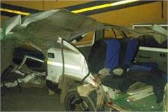 tragic road accident 3 killed 6 injured in car and truck collision in katni