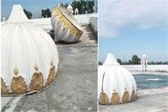 4 domes of kartarpur sahib gurdwara fell due to storm