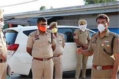 ssp navjot singh mahal took stock of curfew in patara and talhan