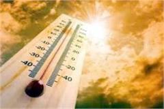 hisar temperature reaches 40 5 degree