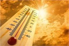 temperature crosses 41 degrees celsius in hoshiarpur