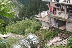 house was damaged late night in malana village