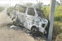 sonipat terrible fire in the car driver dies due to burn