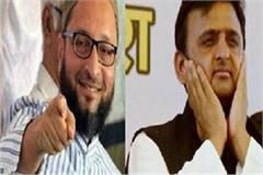 owaisi s big attack on akhilesh   sp government stopped coming to up 12 times