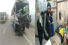 haryana roadways bus and truck clashed dozen passengers injured