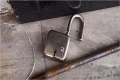 broken lock in lockdown thieves broke shop lock and stole rs 4 97 lakh