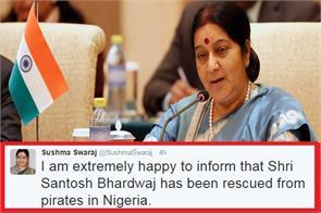 marine engineer santosh bhardwaj rescued from pirates in nigeria sushma swaraj