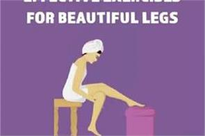 the 3 most effective exercises for beautiful legs