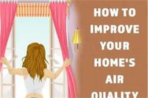 how to improve your home s air quality