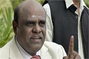 not only justice karnan  many  judges who have started the controversy