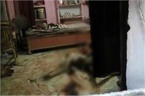 after sarrapha massacre now tripple murder in mathura