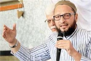 ram temple issue rss and bjp do not have faith in law  owaisi