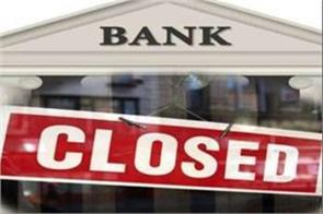 bank will remain closed for 5 days