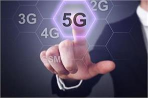 government will finalize the outline of 5g services by june