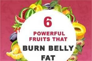 6 powerful fruits that burn belly fat