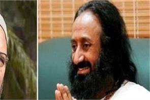 owaisi says fir against sri sri ravi shankar