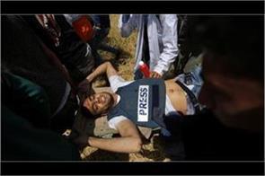palestinian journalist dies of bullets shot by israeli army