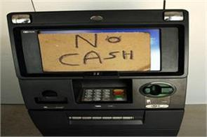 emptying atms in the north eastern states people are having trouble