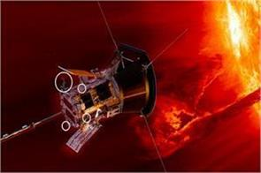 humans will reach the sun now nasa launches yan