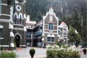 nainital hc strict on the delay in the construction of nh 58