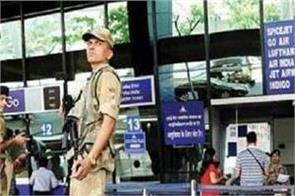 cisf warn of security risks at airports