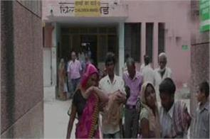 up 71 children died in bahraich district hospital in last 45 days