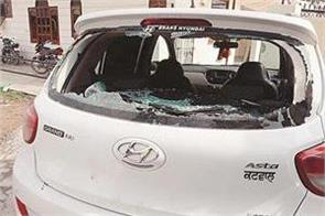 attack on bjp s district president and candidates broke his car