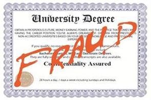 fraud  of fake degrees and certificates