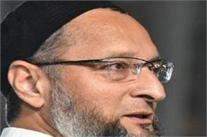 owaisi says we are fighting for the mosque and not for the land