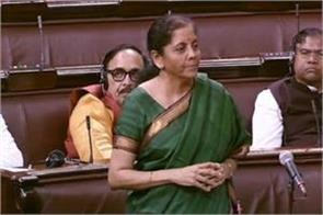 sitharaman said in rajya sabha there is no slowdown in the country