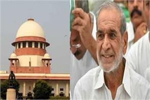 sajjan kumar s appeal hearing in supreme court today
