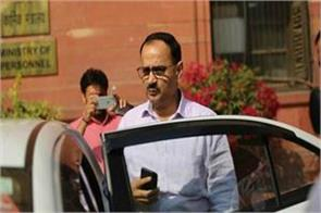 cvc reports 10 things which that caused alok verma s leave