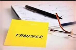 state government transferred 15 ias and 19 pcs officers