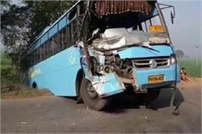 punjab roadways bus collides with truck coming from ludhiana
