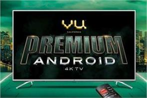 vu announces four new premium android 4k tvs