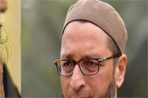 owaisi advice to imran khan do not interfere in india election process