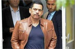 money laundering case vadra seeks time to respond to ed petition