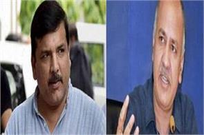 sanjay singh clearly said   manish sisodia is the number two leader in aap