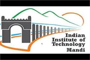 iit there will be 330 students from across the country in mandi study of