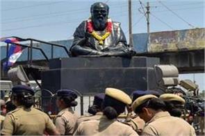 evil ramasamy periyar s statue smashed in tamil nadu police in action