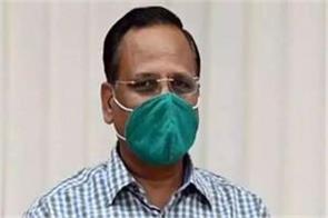 delhi health minister satyendar jain s corona report negative