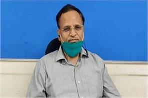 corona case may increase in delhi in next 10 15 days satyendar jain