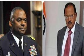 meeting of ajit doval with us defense minister lloyd austin
