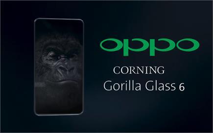 Oppo के अपकमिंग स्मार्टफोन में मिलेगा कॉर्निंग Gorilla Glass 6