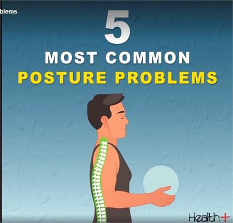 most common posture problems